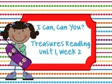 Treasures Reading Resources Unit 1, Week 2 (I Can!  Can You?)