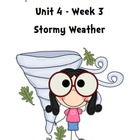 Treasures Reading Resources Unit 4, Week 3 (Stormy Weather)