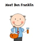 Treasures Reading Resources Unit 4, Week 4 (Meet Ben Franklin)