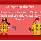 Treasures Second Grade 1.3 Fighting the Fire Fluency