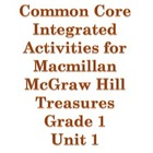 Treasures Series MMH Grade 1 Unit 1 Common Core Integrated