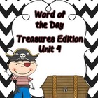 Treasures Sight Word of the Day--Unit 4