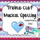 Treble Clef Music Note Spelling- Valentine's Day Printable