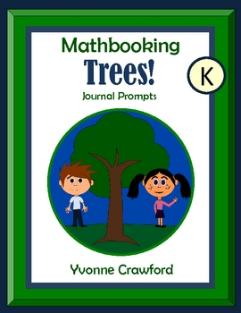 Trees Mathbooking - Math Journal Prompts (kindergarten)