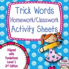 Trick Words Homework/Activity Sheets - Aligned w/Fundation