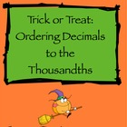 Trick or Treat: Ordering Decimals Through the Thousandths