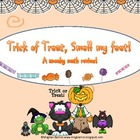Trick or Treat, smell my feet! (A sneaky math review)