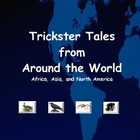 Trickster Tales From Around the World - Africa, Asia, and 