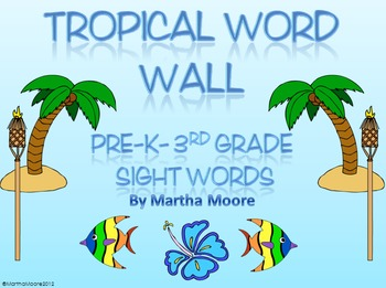 Tropical Word Wall- Pre-K to 3rd Grade Sight Words