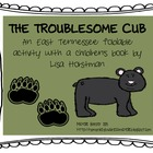 Troublesome Cub Literature Response