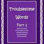 Troublesome Words Part 2