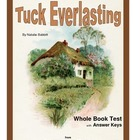 Tuck Everlasting    Whole Book Test