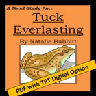 Tuck Everlasting, by Natalie Babbitt: A Novel Study create