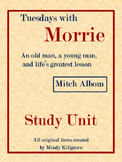 Tuesdays with Morrie by Mitch Albom Study Unit