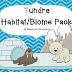 Tundra Biome Habitat Science Pack (Worksheets, Vocabulary,