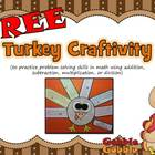 Turkey Craftivity: {Math Problem Solving}