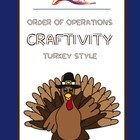 Turkey Craftivity - Order of Operations
