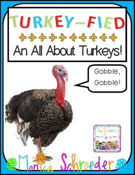 Turkey-Fied: An All About Turkeys!