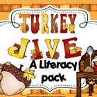 Turkey Jive {A Thanksgiving Literacy Pack}