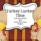 Turkey Lurkey Time - Roll, Say, and Write with CVC words (
