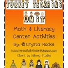 Turkey Teaching! Thanksgiving &amp; Pilgrims Literacy &amp; Math C