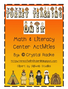 Turkey Teaching! Thanksgiving & Pilgrims Literacy & Math C