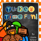 Turkey Time Fun! Math &amp; Literacy Unit