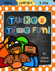 Turkey Time Fun! Math & Literacy Unit