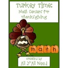 Turkey Time:  Math Centers for Thanksgiving