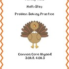 Turkey Time Multi Step Problem Solving Common Core Aligned