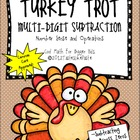 Turkey Trot Subtraction Activity: Multi-Digit Subtraction