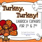 Turkey, Turkey! Literacy Centers for 1st & 2nd Grade