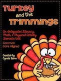 Turkey and the Trimmings {An Integrated Literacy, Math, an