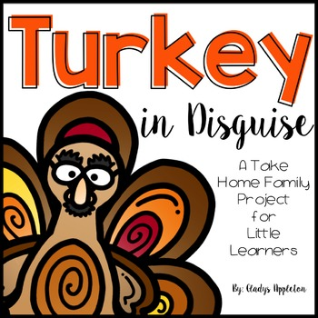 Turkey in Disguise {A Take Home Family Project} for Little Learners