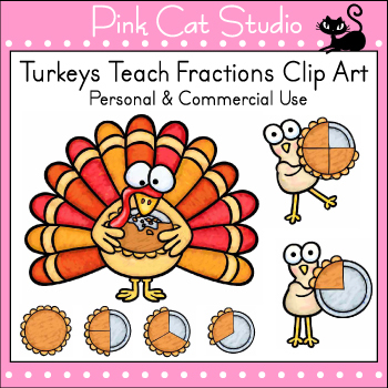 Turkeys Teach Fractions Clip Art - Personal or Commercial Use