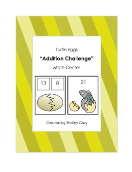 "Turtle Eggs ""Addition Challenge"" Math Center"