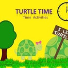 Turtle Time-Time Activities