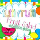 Tutti Frutti: Fruit Salad Addition