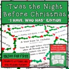 'Twas the Night Before Christmas- I Have Who Has {Freebie}