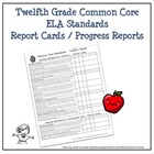 Twelfth Grade ELA Common Core Progress Report / Chart