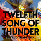 """Twelfth Song of the Thunder,"" Navajo Traditional Activity Pack"