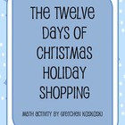 Twelve Days of Christmas Holiday Shopping Math Activity to