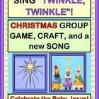 Twinkle, Twinkle: A Christmas Craft and Song about Baby Jesus