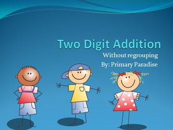 Two Digit Addition PowerPoint Practice