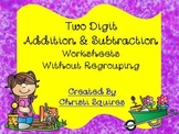 Two Digit Addition & Subtraction Worksheets Without Regrouping
