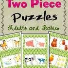 Two Piece Puzzles Adults and Babies