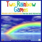 Two Rainbow Games: Nouns & Adjectives, Verbs & Adverbs