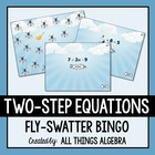 "Two-Step Equations - ""Fly-Swatter"" Bingo Game!"