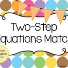 Two Step Equations Match