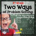 Two Ways of Problem Solving 3rd Grade -- Common Core Aligned